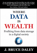 Where Data is Wealth - J Bruce Daley